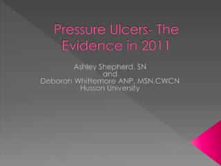 Pressure Ulcers- The Evidence in 2011