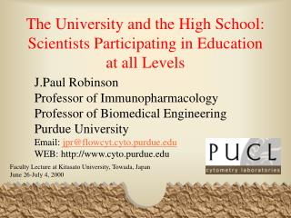 The University and the High School: Scientists Participating in Education at all Levels