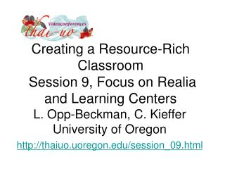 Creating a Resource-Rich Classroom  Session 9, Focus on Realia and Learning Centers