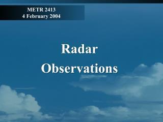 METR 2413 4 February 2004