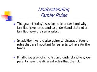 Understanding Family Rules
