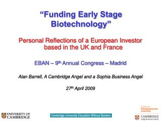 Funding Early Stage Biotechnology