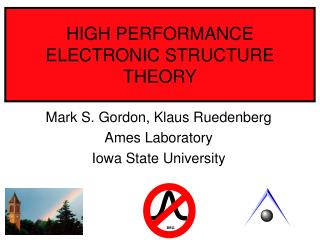 HIGH PERFORMANCE ELECTRONIC STRUCTURE THEORY