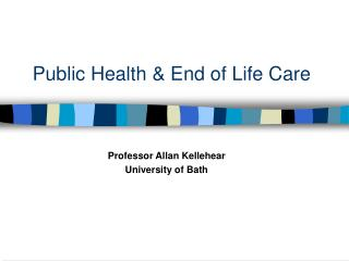 Public Health  End of Life Care