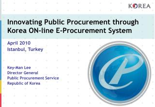Innovating Public Procurement through Korea ON-line E-Procurement System