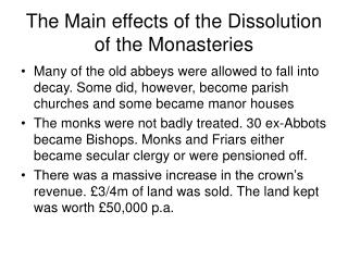 The Main effects of the Dissolution of the Monasteries