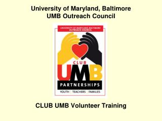 University of Maryland, Baltimore  UMB Outreach Council