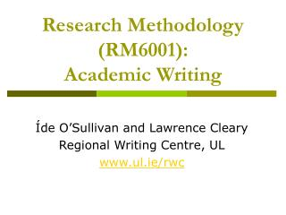 Research Methodology RM6001:  Academic Writing