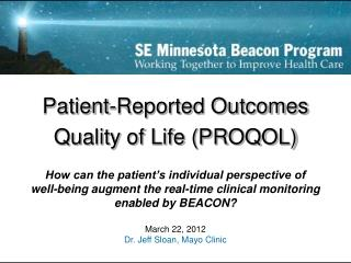 Patient-Reported Outcomes  Quality of Life PROQOL