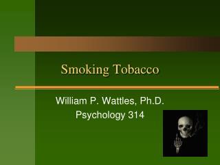 Smoking Tobacco