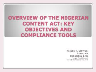 OVERVIEW OF THE NIGERIAN CONTENT ACT: KEY OBJECTIVES AND COMPLIANCE TOOLS