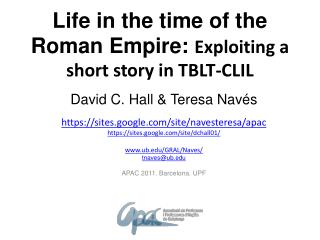 Life in the time of the  Roman Empire: Exploiting a short story in TBLT-CLIL