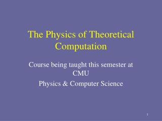 The Physics of Theoretical Computation