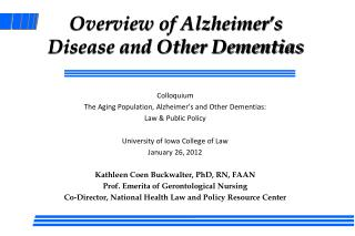 Overview of Alzheimer s Disease and Other Dementias