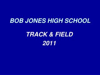 BOB JONES HIGH SCHOOL