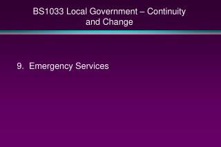 BS1033 Local Government   Continuity and Change
