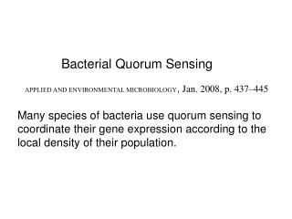 Bacterial Quorum Sensing