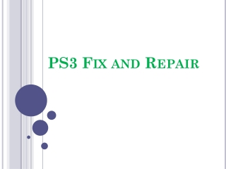PS3 Fix and Repair