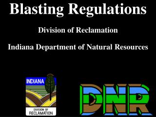 Blasting Regulations  Division of Reclamation  Indiana Department of Natural Resources