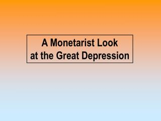A Monetarist Look at the Great Depression
