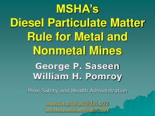 MSHA s  Diesel Particulate Matter Rule for Metal and Nonmetal Mines