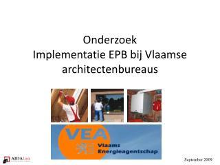 Onderzoek Implementatie EPB bij Vlaamse architectenbureaus