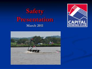 Safety Presentation  March 2011