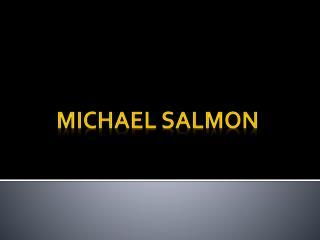 Michael salmon