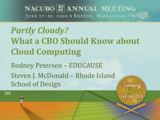 Partly Cloudy What a CBO Should Know about Cloud Computing