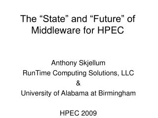 The  State  and  Future  of Middleware for HPEC