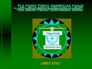 The Clergy Family Information Center
