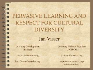 PERVASIVE LEARNING AND RESPECT FOR CULTURAL DIVERSITY