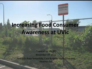 Increasing Food Consumer Awareness at UVic