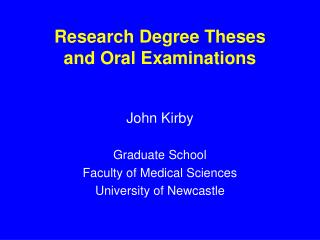 Research Degree Theses  and Oral Examinations