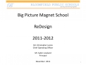 Big Picture Magnet School  ReDesign  2011-2012