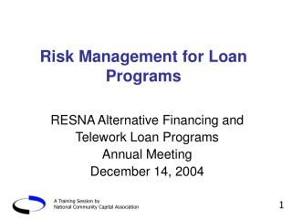 Risk Management for Loan Programs