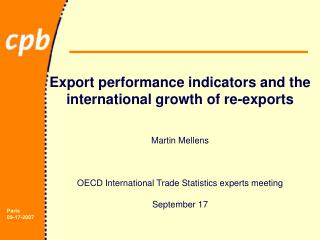 Export performance indicators and the international growth of re-exports