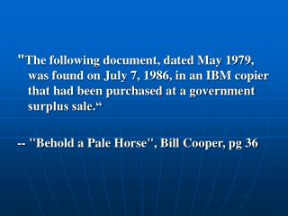 The following document, dated May 1979, was found on July 7, 1986, in an IBM copier that had been purchased at a governm