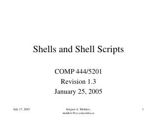 Shells and Shell Scripts