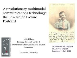 A revolutionary multimodal communications technology:  the Edwardian Picture  Postcard