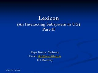 Lexicon An Interacting Subsystem in UG Part-II