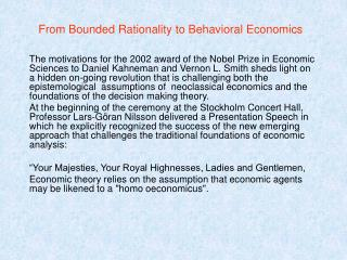 From Bounded Rationality to Behavioral Economics