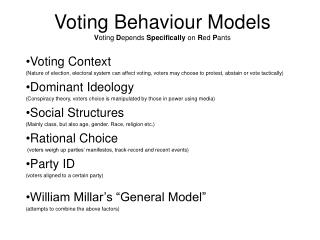 Voting Behaviour Models Voting Depends Specifically on Red Pants