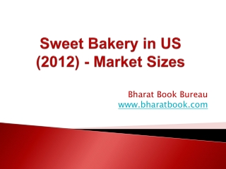 Sweet Bakery in US (2012) - Market Sizes