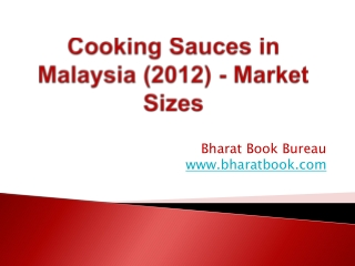 Cooking Sauces in Malaysia (2012) - Market Sizes