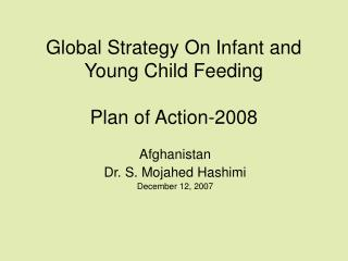 Global Strategy On Infant and Young Child Feeding  Plan of Action-2008