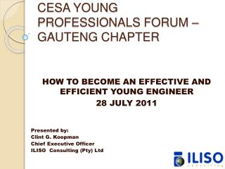 CESA YOUNG PROFESSIONALS FORUM   GAUTENG CHAPTER