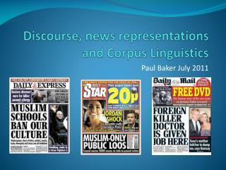 Discourse, news representations and Corpus Linguistics