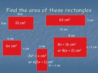 Find the area of these rectangles