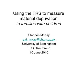 Using the FRS to measure material deprivation in families with children